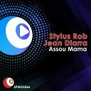 Stylus Robb - Assou Mama Manuel Zeta Remix