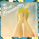 The Fresh Brunettes - Diana