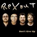 ReXout - In the Garden