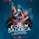 MC Nando DK Gustavo Sagaiz DJ BL Batid o Stronda - E o Bum Balan a
