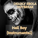 Deadly Ebola Outbreak - Hell Boy Instrumental