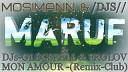 Mosimann & Maruv - Mon Amour (DJ Prezzplay & Temmy Remix)