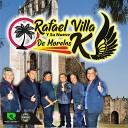 Rafael Villa Y Su Nuevo K De Morelos - Si No Estas Tu
