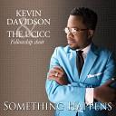 Kevin Davidson The UCICC Fellowship Choir feat Stephanie Bolton - I Got My Praise Back