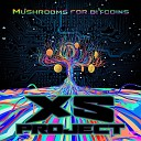 XS Project - Mushrooms for bitcoins