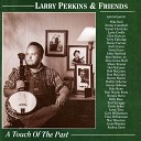 Larry Perkins feat Rob McCoury Benny Martin - Over the Mountain