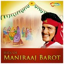 Maniraj Barot - Madhro Darudo