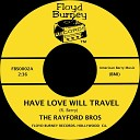 The Rayford Bros - Have Love Will Travel