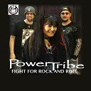 PowerTribe - Fight for Rock and Roll
