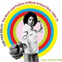 Can You Dig It? The Music And Politics Of Black Action Films 196...