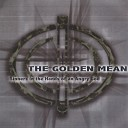The Golden Mean - Like a Pterodactyl Stealing My Only Child