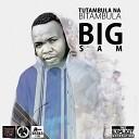Big Sam - Outro