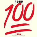 ADAM - 100x