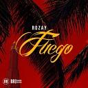 Rozay - Fuego