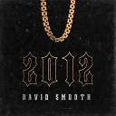 David Smooth - Первый снег