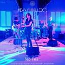 Heavy Kollider - My Way to Survive Live