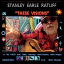 Stanley Earle Ratliff The Earth Dog Tribe - Here Was to Us