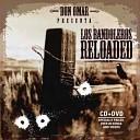 Los Bandoleros Reloaded [CD1]