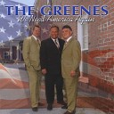The Greenes - I Will Hold You