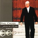 Phil Cross - Nothing But The Blood