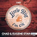 Little Big - I'm OK (Chad & Eugene Star Radio Edit)