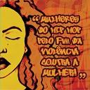 DJ F bio ACM feat Fl via Souza Negresoul Re Fem Revolta Feminina Joy C Rosa Tulani Masai - Mulher Negra Tem Que Respeitar