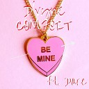 D vyne Comfort feat Dare - Be Mine