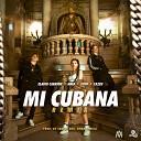 Mi Cubana (Remix)