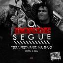 Terra Preta feat Mr Thug - O Bonde Segue