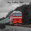 SULTAN - My Broken Love