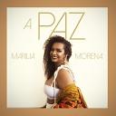 Marilia Morena - A Paz