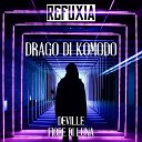 Refuxia Fiore di Luna - Drago Di Komodo Radio Edit
