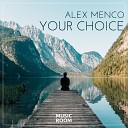 Alex Menco - Your Choice