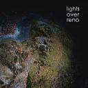 Lights over Reno - Locked Away