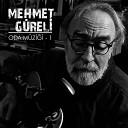 Mehmet G reli - Ya mur Ya m yor
