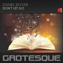 Daniel Skyver - Don t Let Go Extended Mix