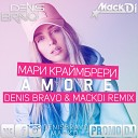 Мари Краймбрери - AMORE Denis Bravo Mack Di Radio Edit