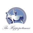 The Hippopotamus - You ve Changed