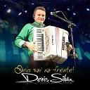 Denis Silva - Vejo a Gl ria Subindo Ao Vivo