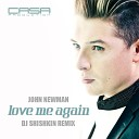 John Newman - Love Me Again DJ Shishkin Remix