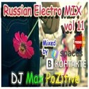 Russian Electro MIX vol 11