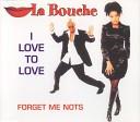 La Bouche - I Love To Love Radio Mix