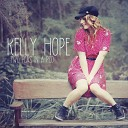 Kelly Hope - For The First Time
