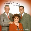 The Melody Trio - Just Any Day Now