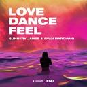 Sunnery James Ryan Marciano Leon Benesty - Love Dance And Feel