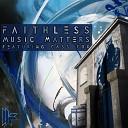 Faithless - Music Matters (Axwell Remix Radio Edit)