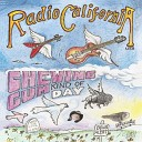 Radio California - You Can t Go Back