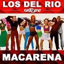 Los Del Rio - Macarena KaktuZ Remix