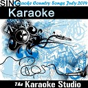 The Karaoke Studio - Smalltown Throwtown In the Style of Brantley Gilbert Instrumental Version