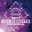 Joe Dibrutto - Also Sprach Zarathustra On the Road Again Can You Feel the Force Spacer Shake Your Groove Thing Disco Inferno Last Night a DJ Saved My Life Good Times Get Down on It It s Time to Party Now I Want Your Love The Big Bang Medley